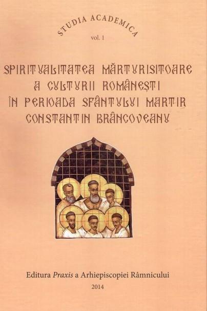Spiritualitatea mărturisitoare a culturii româneşti